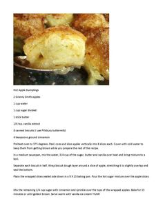 Hot Apple Dumplings - Yeah I don't know about the canned biscuits but worth a try