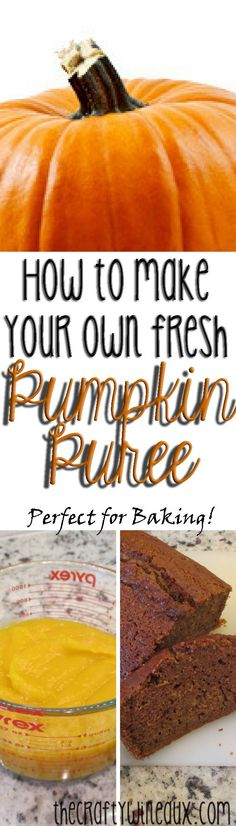 Perfect for fall recipes!  http://thecraftywineaux.com/make-homemade-pumpkin-puree/