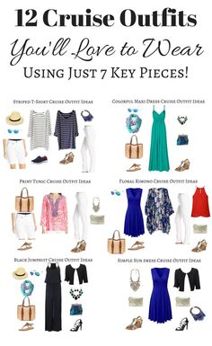 12 Cruise Outfits You'll Love to Wear Using Just 7 Key Pieces! ************************************** I've created 12 cruise outfits based on 7 key items allowing you to mix & match, pack light and look fantastic on your cruise! Plus size options included!: