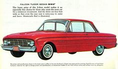 1960 Ford Falcon 2 Door Sedan, i went with dad to pic it out, mom not too happy wanted something more classic