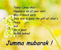 Beautiful Jumma Mubarak Wishes Messages - SMS - Quotes Jumma Mubarak Hadees, Jumah Mubarak, Jumma Mubarak Quotes, Ramadan Mubarak, Friday Messages, Wishes Messages, Hd Quotes, Quran Quotes, Allah Quotes