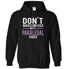 PARALEGAL voice T Shirts, Hoodies. Get it now ==► https://www.sunfrog.com/Funny/PARALEGAL-voice-6222-Black-5621661-Hoodie.html?41382