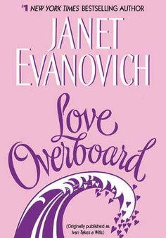 Love Overboard by Janet Evanovich (PDF)