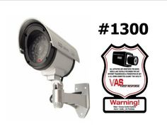 1 VAS #1300 Outdoor IR Dummy Camera Blinking LED W (1) #100 Decal by VAS First Response. $16.75. #1300 Now you can deter robbery, theft, and vandalism without the high cost of a real outdoor security camera. When placed outside your home or business, even the most sophisticated criminals will think the premises is guarded by a high-tech surveillance system and go in search of an easier target. In fact, this is an actual surveillance camera in outdoor housing that has been modif...