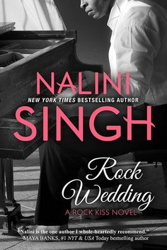 Rock Wedding (Rock Kiss 4) by Nalini Singh at The Reading Cafe:  http://www.thereadingcafe.com/rock-wedding-rock-kiss-4-by-nalini-singh-review-and-book-tourand-giveaway/
