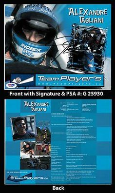 "Alexandre Tagliani Signed 8x10 INDY Car Racing Photo Card PSA COA Champ Series . $25.00. Race Car DriverAlexandre TaglianiHand Signed 8x10"" Color Photograph with Stats Card.WONDERFUL AUTHENTIC ALEXANDRE TAGLIANI RACING COLLECTIBLE!!SIGNATURE AUTHENTICATED BY PSA DNA WITH NUMBERED PSA DNA STICKER ON ITEM AND PSA DNA CERTIFICATE OF AUTHENTICITY (COA) INCLUDED WITH ITEMPSA DNA COA #: G 25930"