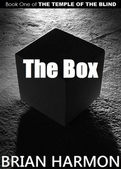 The Box (The Temple of the Blind #1) by Brian Harmon