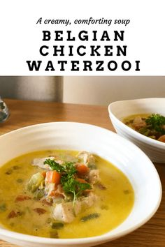 Belgian Chicken Waterzooi | Jess Eats and Travels Belgian Recipes, Belgian Food, Country Cooking, Eating Raw, Suppers, Tandoori Chicken, Chowder, Kitchens
