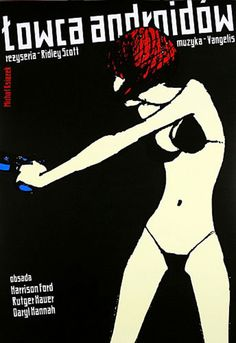 polish poster for blade runner. this hung in the grad students lounge when i was working on my masters.
