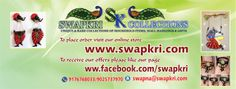 SWAPKRI COLLECTIONS  WE ARE ONLINE AT WWW.SWAPKRI.COM