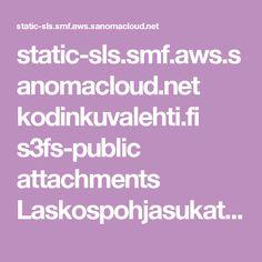 static-sls.smf.aws.sanomacloud.net kodinkuvalehti.fi s3fs-public attachments Laskospohjasukat_ohje.pdf