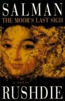 The Moor's Last Sigh / Location: PR6068 .U757 M66 1995