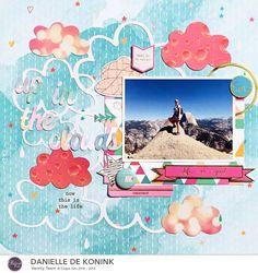 Up in the Clouds layout, @DanielledeKonink, @Cliquekits, #cliquekits #scrapbooking #DIY #CKApril
