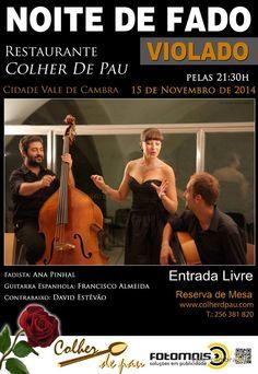 Noite de Fado > 15 Nov 2014, 21h30 @ Restaurante Colher de Pau, Vale de Cambra  #ValeDeCambra #fado