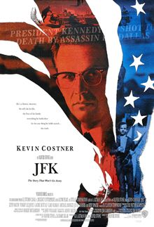 JFK is a 1991 American film directed by Oliver Stone. It examines the events leading to the assassination of President John F. Kennedy and alleged subsequent cover-up, through the eyes of former New Orleans district attorney Jim Garrison (played by Kevin Costner).