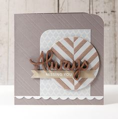 Simple card - Really like this one & the scoring of the background. I'll be making this one for sure!