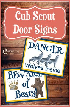 Free Cub Scout Door Signs — Chicken Scratch N Sniff These are great- free cub scout signs for Wolf, Bear, and Webelos Cub Scout Skits, Cub Scout Games, Cub Scout Activities, Cub Scouts Wolf, Tiger Scouts, Cub Scout Den Flags, Cub Scout Popcorn, Cub Scout Crafts, Scout Mom