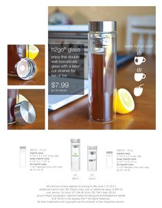 Enjoy iced tea, hot tea, or coffee in one of the h2go® glass items! These items include a laser cut strainer so you can enjoy your beverage with loose tea, tea bag, lemon, or ice!