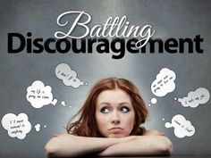 Battling Discouragement? Find out why discouragement has such a profound affect on our lives and how to overcome it!
