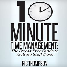 """In """"10-Minute Time Management: The Stress-Free Guide to Getting Stuff Done"""" you'll discover tips, strategies and skills to help you manage your time, in 10 minutes or less! They will reduce the amount of stress you are under because you feel like you have too much to do and not enough time to do it. This book will provide you with a simple plan designed to improve your productivity and give you more time to do the things you want to do."""