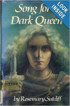 Song for a Dark Queen: Rosemary Sutcliff: 9780690039122: Amazon.com: Books