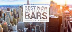 NYC's Best New Bars Of 2014