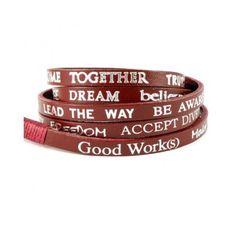 Fantastic messages in leather - wrap around my wrist.  Will remind me daily to do good - take a breath - practice peace ....