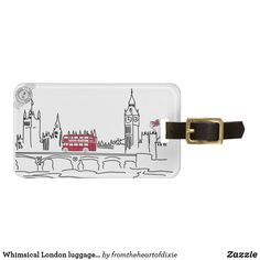 Shop Whimsical London luggage tag created by fromtheheartofdixie. London England Travel, London Travel, Personalized Luggage Tags, Custom Luggage Tags, London Airports, Britain Uk, Luggage Straps, Standard Business Card Size, Simple Bags