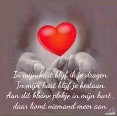 in je hart Sad Words, Words Quotes, Sayings, Beautiful Lyrics, Beautiful Words, In Memoriam Quotes, Loosing Someone, Tears In Heaven, Dutch Quotes