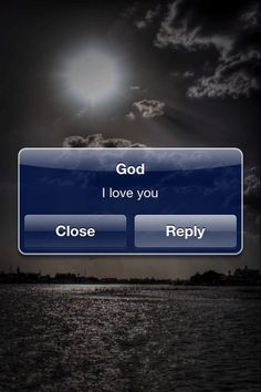 God loves you.