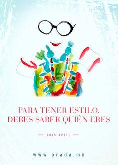 © El #estilo vive dentro de ti, defínelo. #StylishLife #quote #fashion #IrisApfel