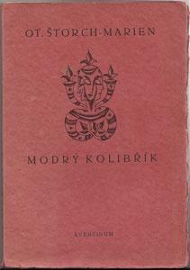 Zrzavý - ŠTORCH MARIEN, OTAKAR: MODRÝ KOLIBŘÍK. Book Art, Personalized Items, Pictures