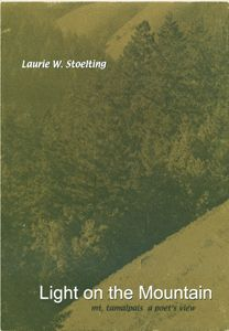 Laurie Stoelting: Light on the Mountain