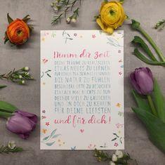 """Print oder Postkarte """"Nimm dir Zeit ..."""" - Illustration und Letterling von TIWAdesign - erhältlich über www.herz-an-herz.at Tableware, Illustration, Diy Home Crafts, Postcards, Heart, Studying, Nature, Dinnerware, Tablewares"""