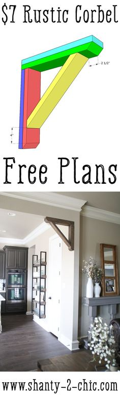 This Rustic Corbel is the perfect piece for any boring opening in your home! It's inexpensive and easy to build. Get the free plans and watch the how-to video at www.shanty-2-chic.com