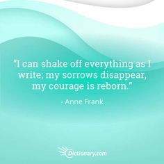 Quotable – Anne Frank – Writers Write