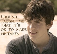 Edmund Pevensie was my first fictional love. I'm serious! He is, and always will be, my most favorite male character of all.