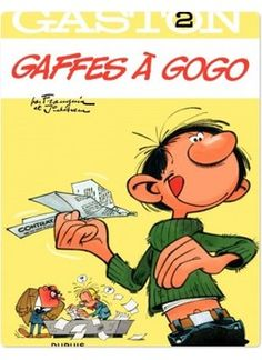 Gaffes à gogo Gaston