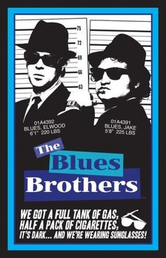the blues brothers: one of my all-time favorite movies. Blues Brothers Movie, Concert Posters, Movie Posters, Rock Posters, Cinema Posters, About Time Movie, Saturday Night Live, Music Tv, Musicals