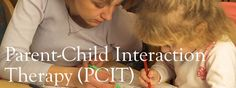 Effective type of therapy for handling SPD behaviors, called Parent-Child Interaction Therapy (PCIT).