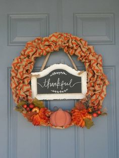 Use a chalkboard to scribble a thankful, gracious message on your Thanksgiving wreath.