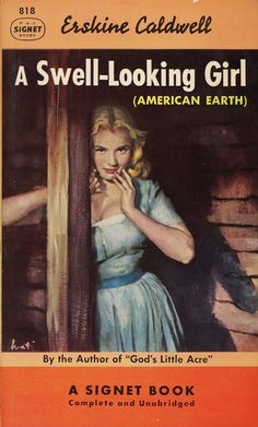 A Swell-Looking Girl - Erskine Caldwell. Cover art by James Avati.