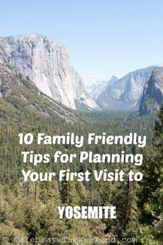 Practical tips for planning your first visit to Yosemite National Park in California- when to go, where to stay and which hikes to choose