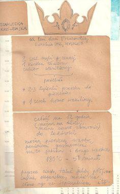 moje atoto: Książka kucharska IV. Old Recipes, Recipies, Food And Drink, Sweets, Baking, Pastel, Ideas, Gastronomia, Recipes