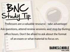 Barnes & Noble College Study Tip: Professors are a valuable resource!