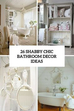 25 awesome shabby chic bathroom ideas | chic bathrooms and shabby