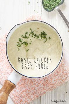 Basic Chicken Baby Puree - a great tasting first puree for baby to eat alone or mixed with their favorite fruit, vegetable or combination puree.