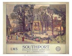 Southport England's Seaside Garden City A 1929 LMS Poster of the Bandstand and Tree lined Boulevard that is Lord Street . Artwork by Samuel John Lamorna Birch ( 1869 – 1955 Southport England, Seaside Garden, British Travel, Nostalgia, National Railway Museum, Railway Posters, Art Society, Illustrations, Illustration Art