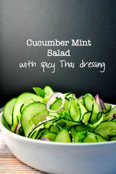 """Cucumber Mint Salad with Spicy Thai Dressing. """"Last-minute"""" salad. Crunchy cucumbers, aromatic mint and a perfectly balanced Thai dressing. 