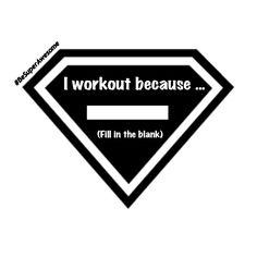 Share why you workout...